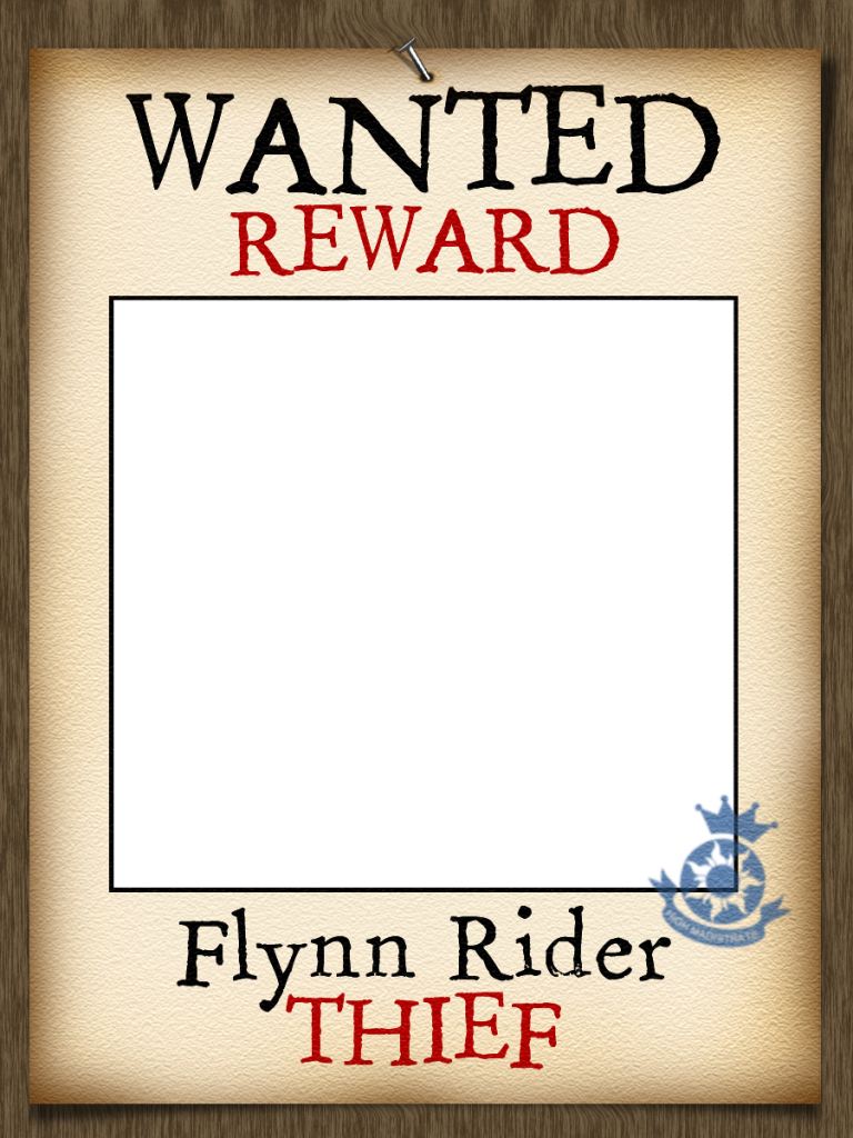 Flynn Rider Wanted Poster Photo Frame Centre Section Is Transparent Simply Place This Frame Over Your Photo Tangled Party Rapunzel Party Birthday Poster
