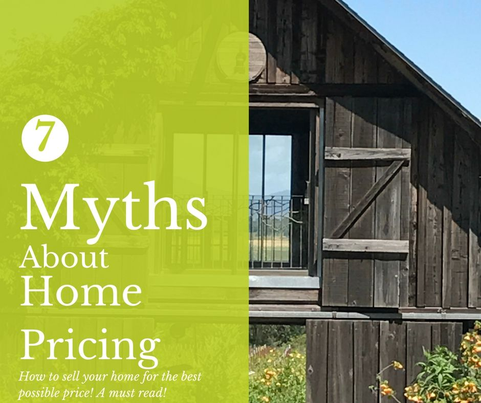 Top 7 Myths About Home Pricing