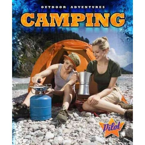 Camping (Outdoor Adventures)