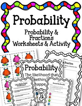 Simple Probability Worksheets and Activity. Fractions