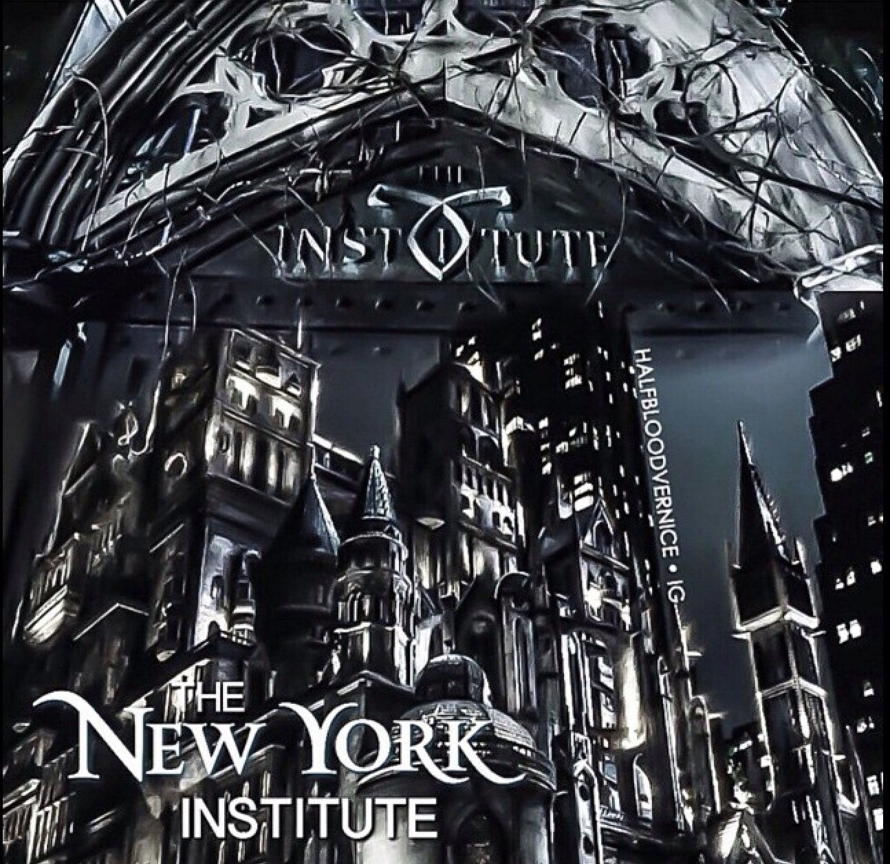 The Institute For Shadow Hunters City Of Bones The Mortal Instruments The Infernal Devices