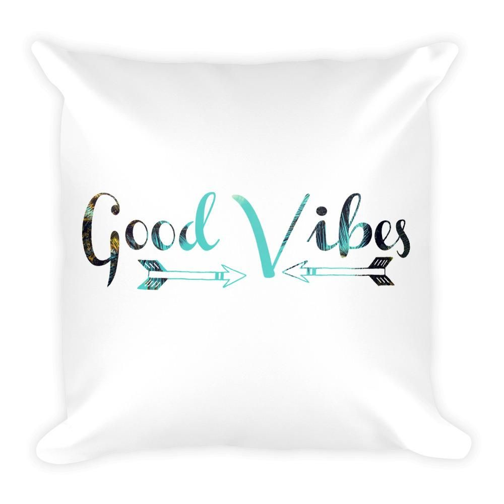 Good vibes pillow home decor square pillow pillows and squares