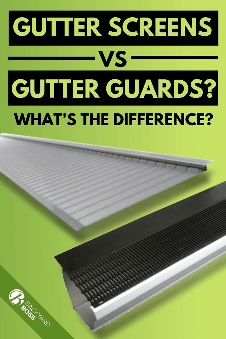 Gutter Screens Vs Gutter Guards What S The Difference In 2020 Gutter Screens Gutter Guard Gutter