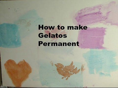 How To Make Gelatos Permanent In Mixed Media Youtube Gelatos
