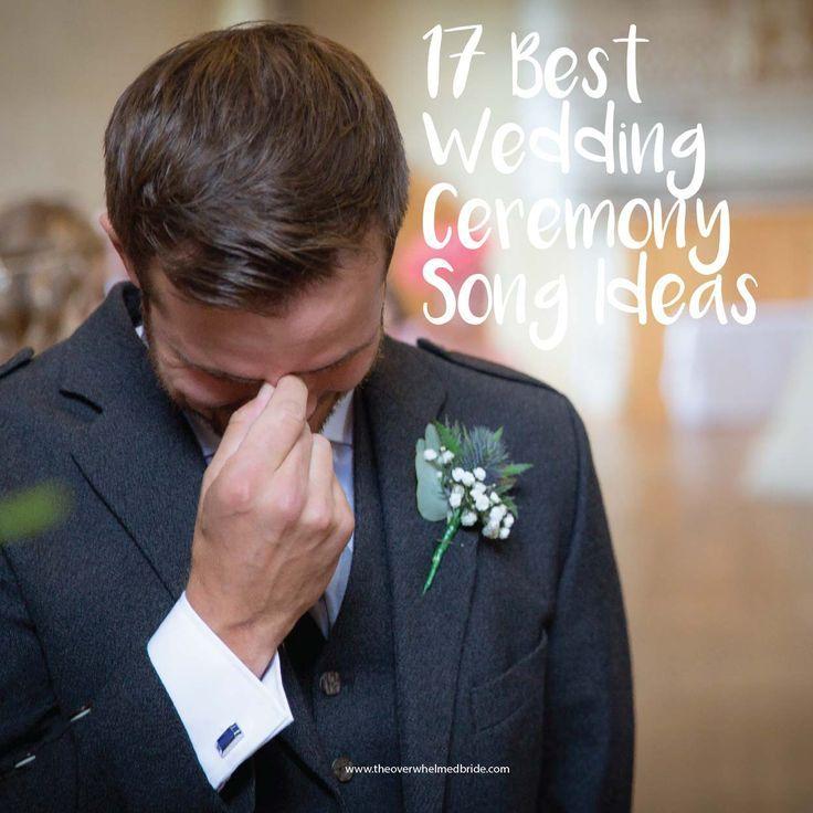 17 Best Wedding Ceremony Song Ideas