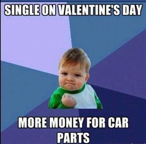 Single On Valentines Day Quotes Single Funny Quotes Humor Success Kid Valentines Day Quotes Valentines Day Pi Success Kid Catholic Memes Valentine S Day Quotes
