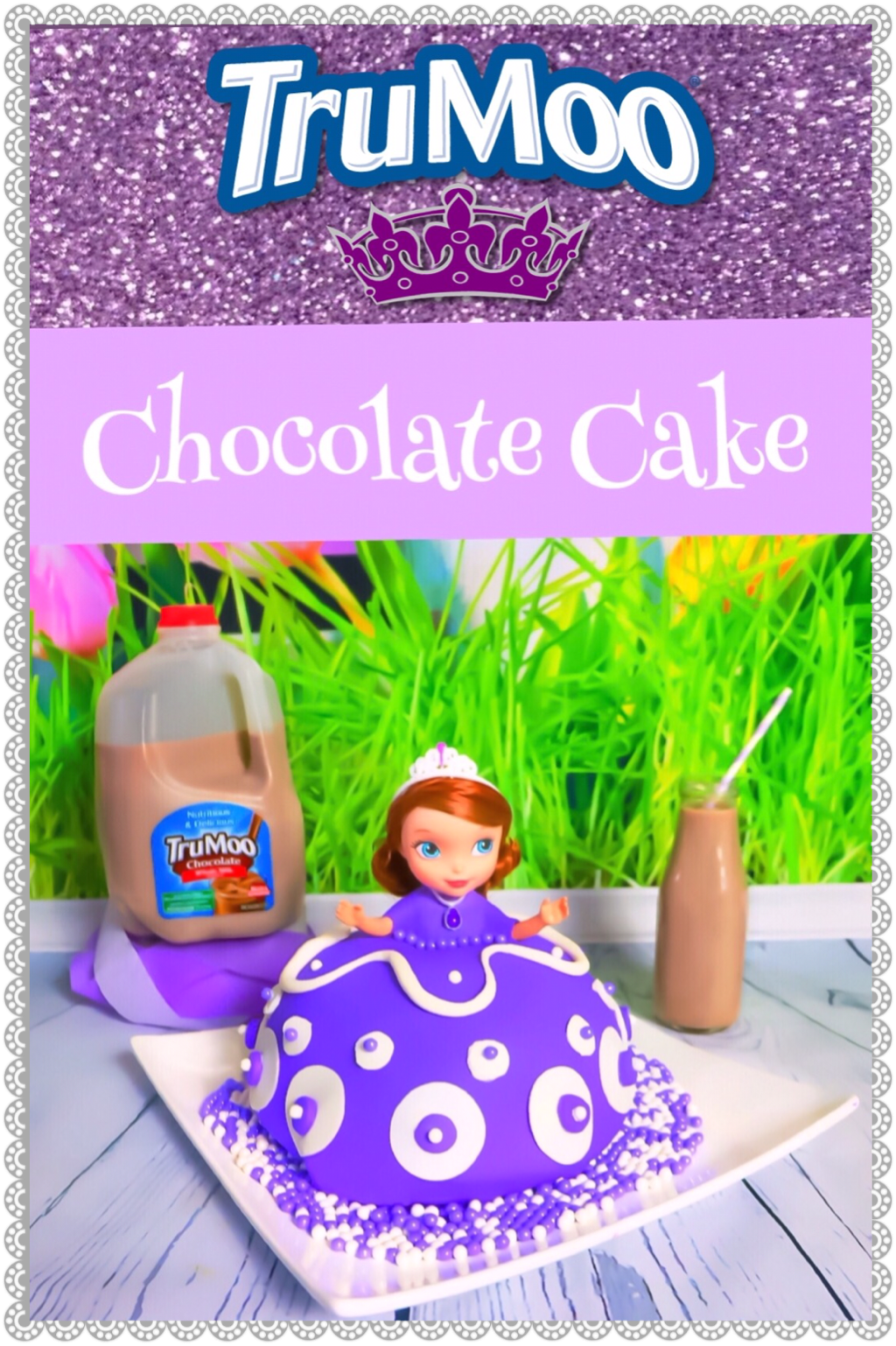 TRUMOO CHOCOLATE PRINCESS CAKE ~ Sofia the First