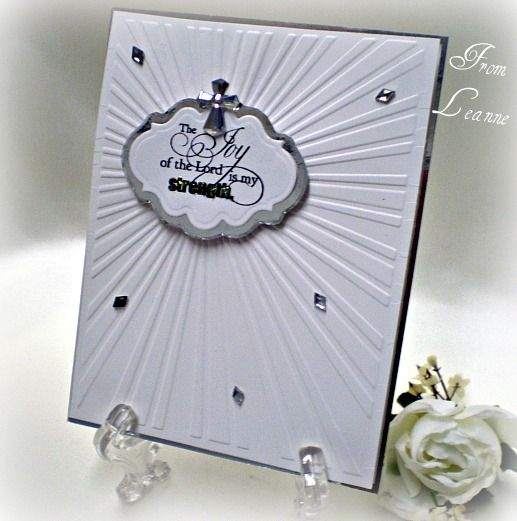 The Joy Of My Lord Is My Strength... by From Leanne - Cards and Paper Crafts at Splitcoaststampers