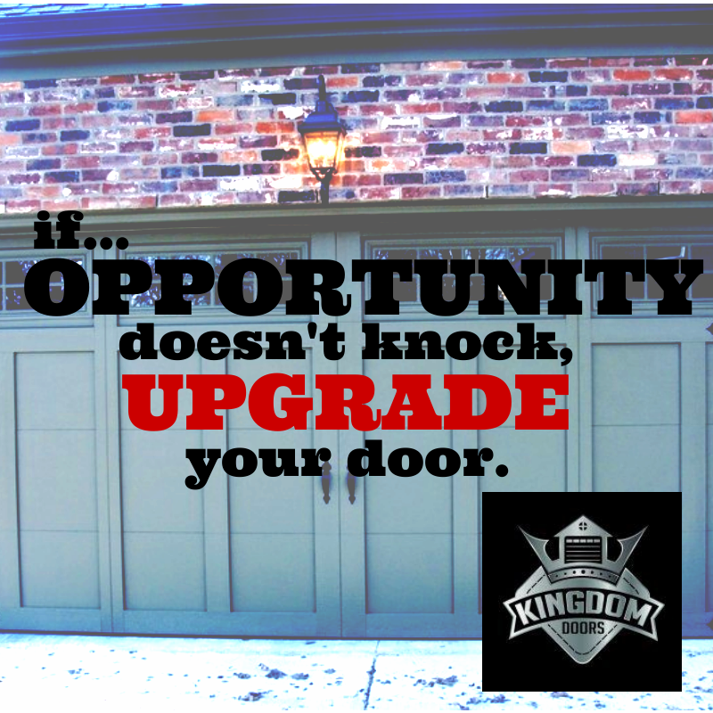If Opportunity Doesnt Knock Upgrade Your Door Inspirational