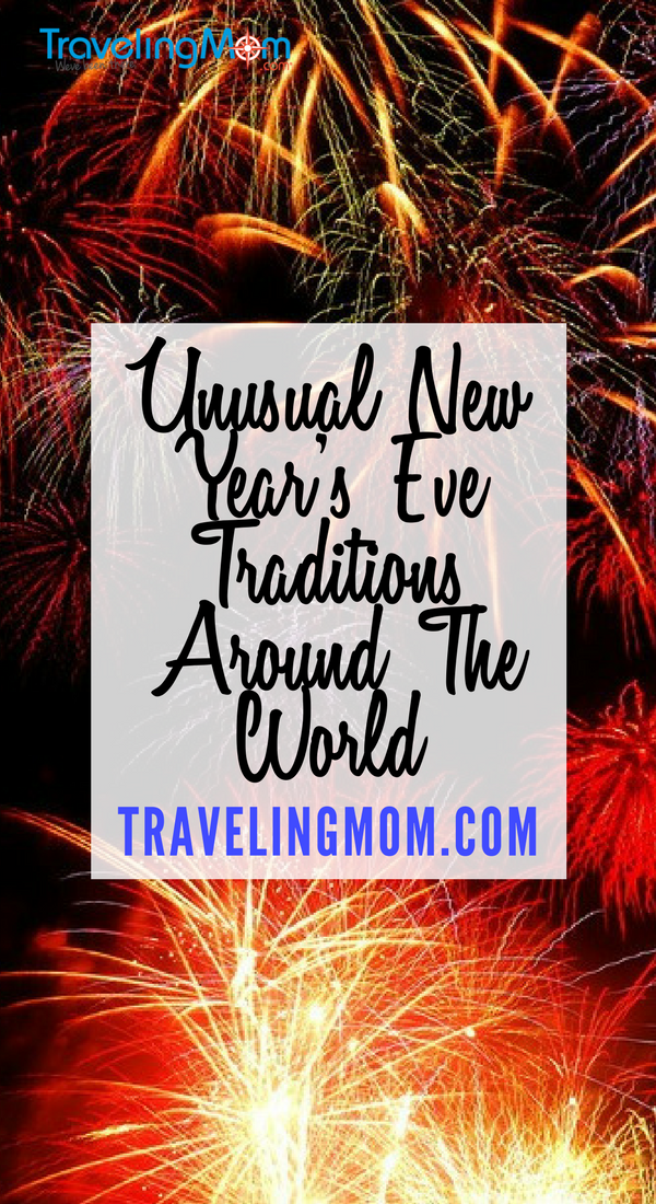 Unusual New Year S Eve Traditions Around The World Travelingmom New Years Eve Traditions New Years Eve New Years Traditions