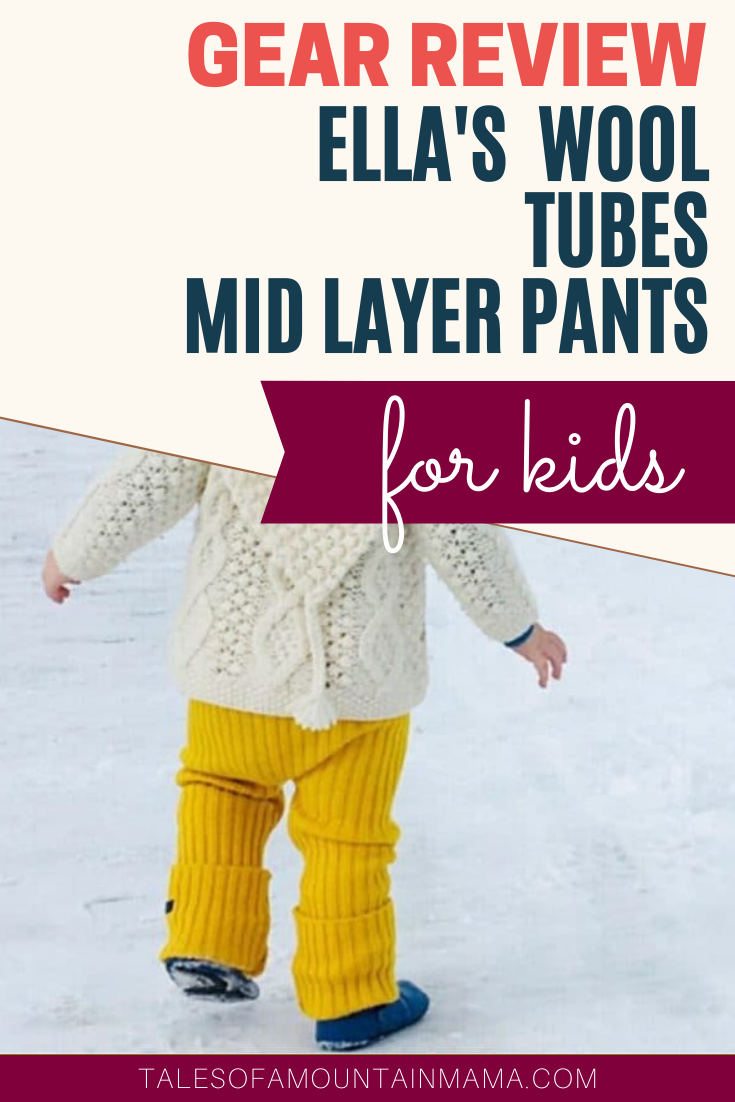Photo of Ella's Wool TUBES Review – Kids Wool Pants –  Tales of a Mountain Mama
