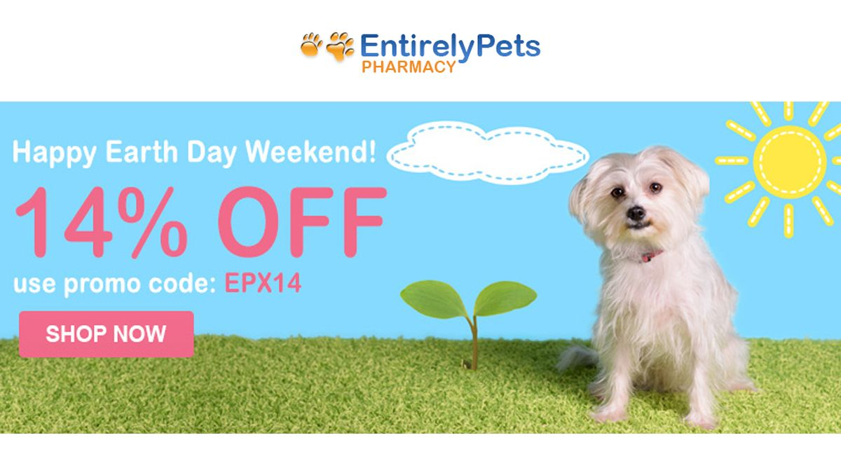 Entirelyetpetspharmacy Happy Earth Day Weekend 14 Off Sitewide