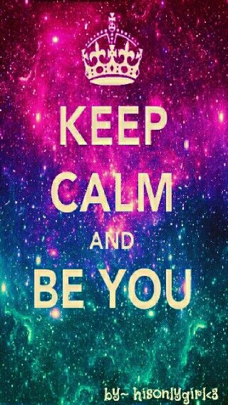 Keep Calm And Be You Keep Calm Quotes Keep Calm Pictures Keep Calm Wallpaper