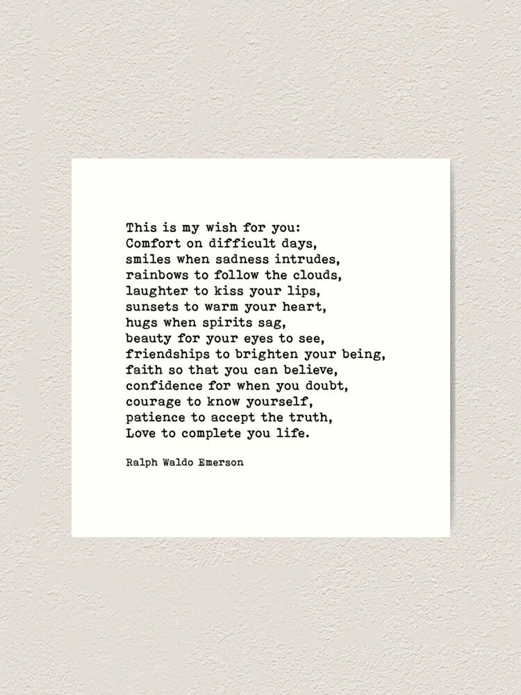 This Is My Wish For You Ralph Waldo Emerson Quote Art Print By Prettylovely In 2021 Cool Words Quotes My Wish For You