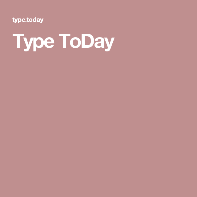 Type ToDay