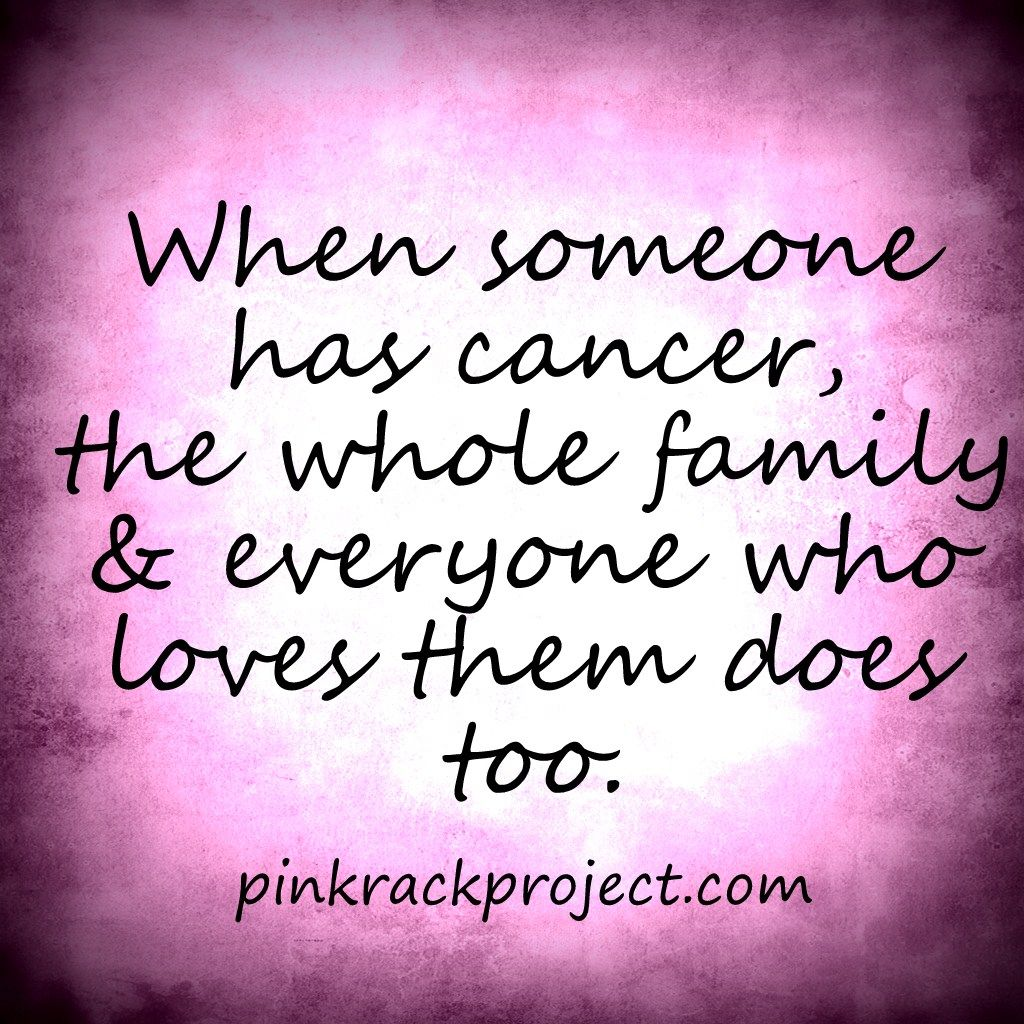 Cancer And Family Quotes. QuotesGram
