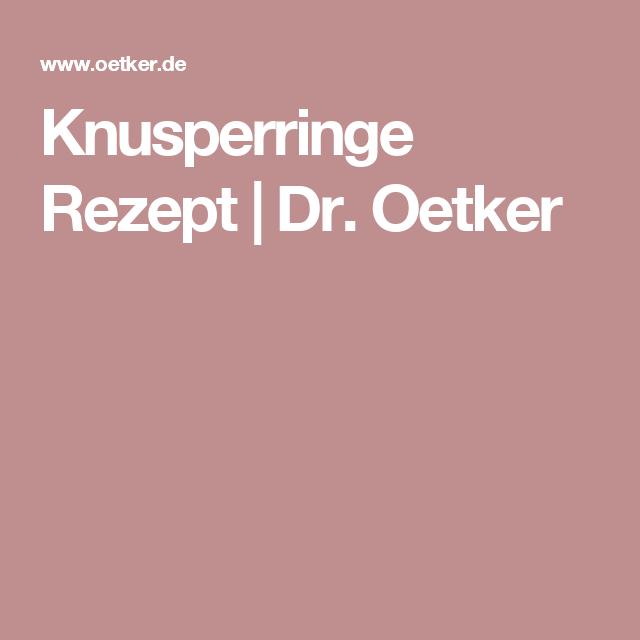 Knusperringe Rezept | Dr. Oetker