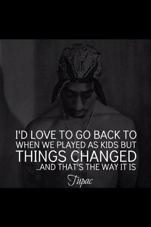 Changes | TUPAC | 2pac quotes, Rap quotes, Rapper quotes