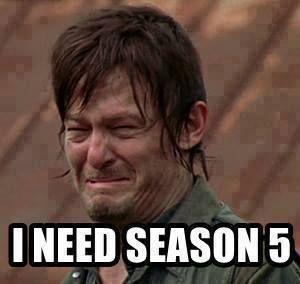 "Norman Reedus aka Daryl Dixon.  ""I Need Season 5"
