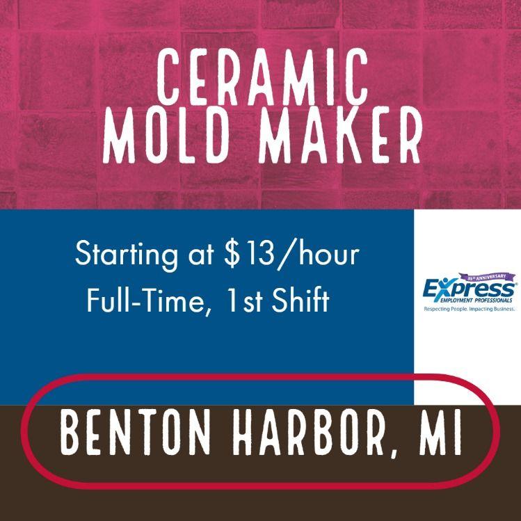 Ceramic Mold Maker in #bentonharbormi  1st shift, starting at $13/hr