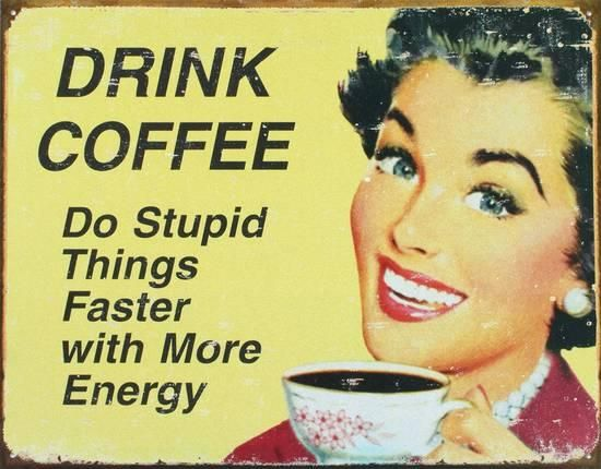 Drink Coffee Tin Sign at AllPosters.com