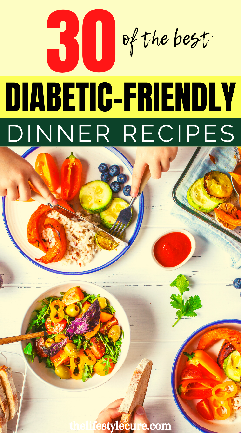 30 Day Easy Diabetic Friendly Recipes Www Thelifestylecure Com Diabetic Friendly Dinner Recipes Healthy Recipes For Diabetics Diabetic Diet Recipes