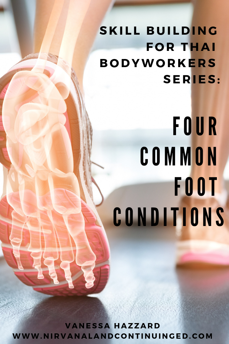 Skill Building for Thai Bodyworkers Series: Four Common Foot