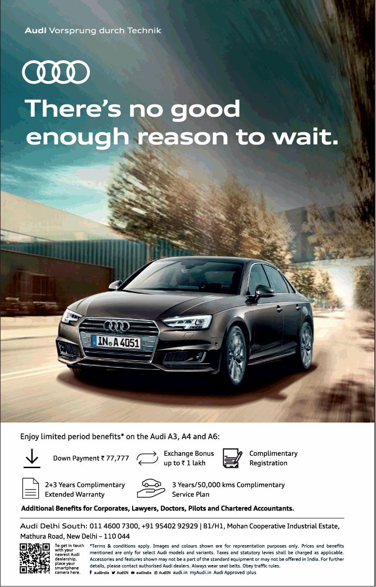 Audi Theres No Good Enough Reason To Wait Ad Delhi Times 03 02 2019 In 2020 Not Good Enough Ad Rates Audi