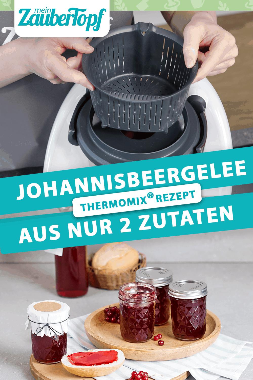 Johannisbeergelee Ist Fur Uns Die Leckerste Art Die Kleinen Sauerlichen Beeren Zu Verarbeiten H
