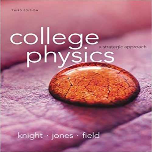 solution manual for college physics a strategic approach 3rd edition rh pinterest com Velocity Physics Temperature Physics
