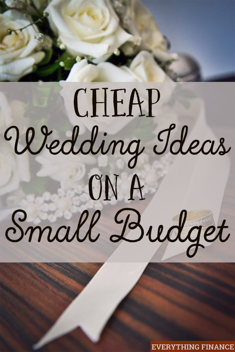 Cheap Wedding Ideas on a Small Budget | Wedding ideas ...