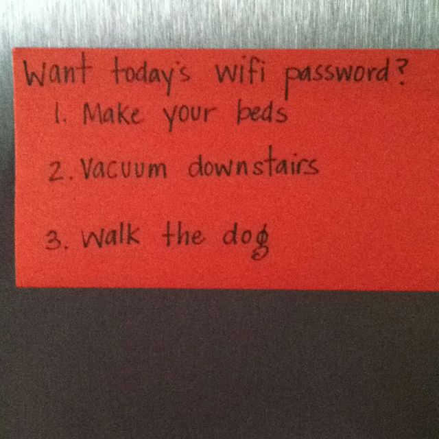 Motivate teens and tweens to do their chores!  Use the guest password option to set a daily wifi password for them to earn - if they want FB and Netflix on the iPod and nook... They will do their chores!! Hmmm...saving for future.