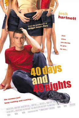 40 days and 40 nights comedy movies pinterest films film