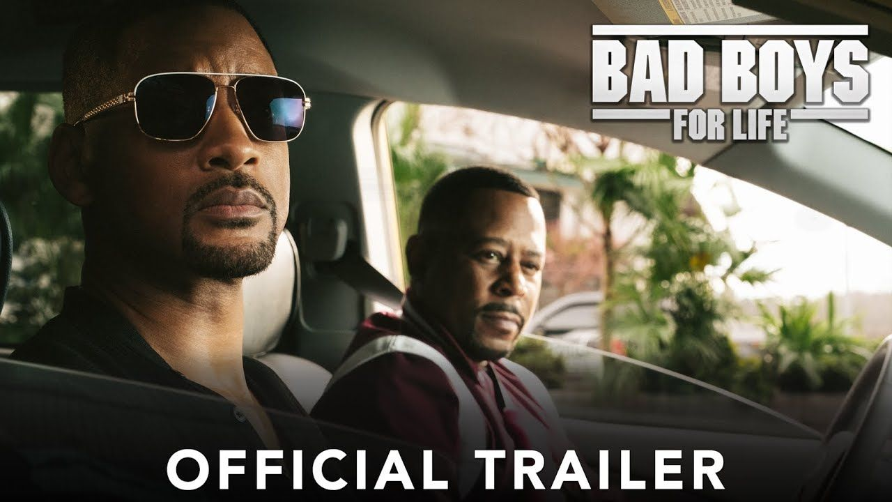 Bad Boys For Life Official Trailer Life Trailer Bad Boys 3 Bad Boys