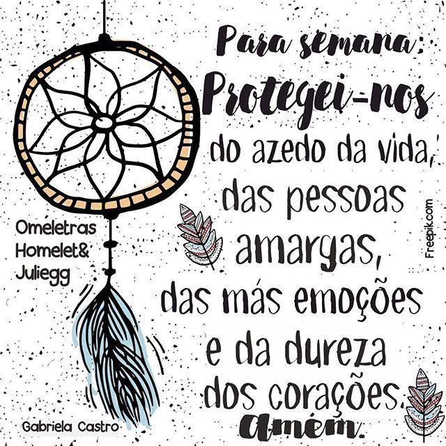 #pravida#prasemana #proteção #saúde #paz #orestoagentecorreatrás #instadaily #omeletrashomeletandjuliegg #frases