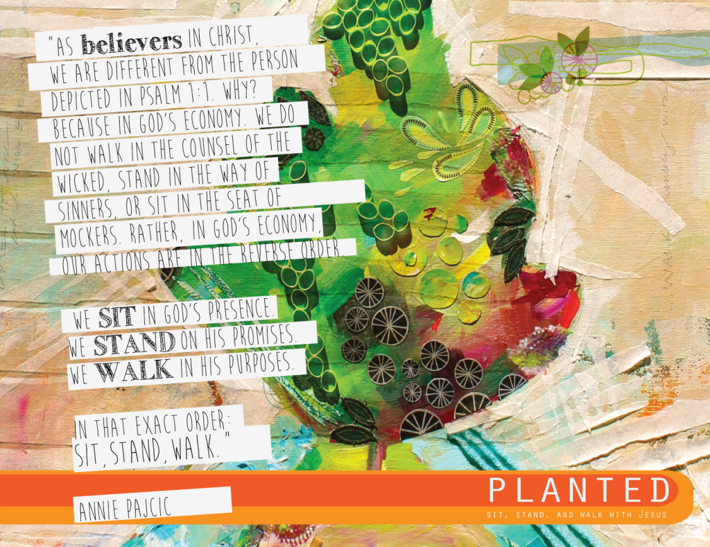 PLANTED ~ Sit, Stand, and Walk with Jesus. A 10-week Women's Bible Study on the First Psalm.