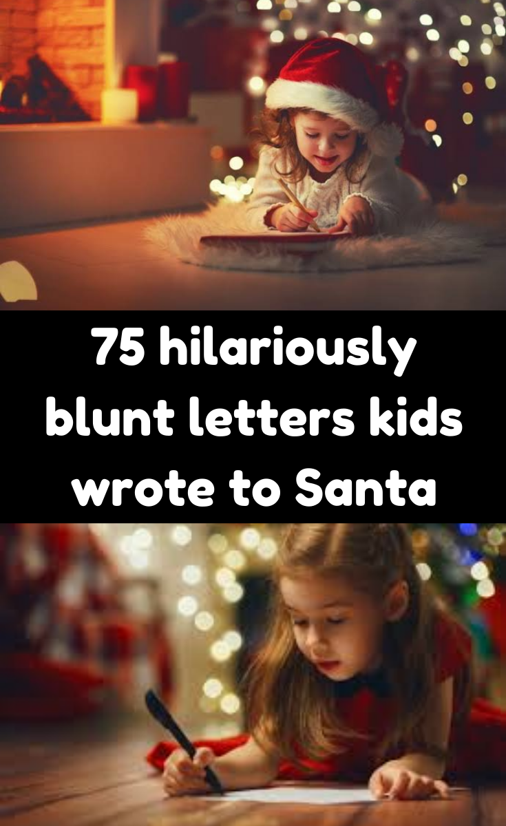 75 Hilariously Blunt Letters Kids Wrote To Santa Kids Writing Funny Memes Santa Writing