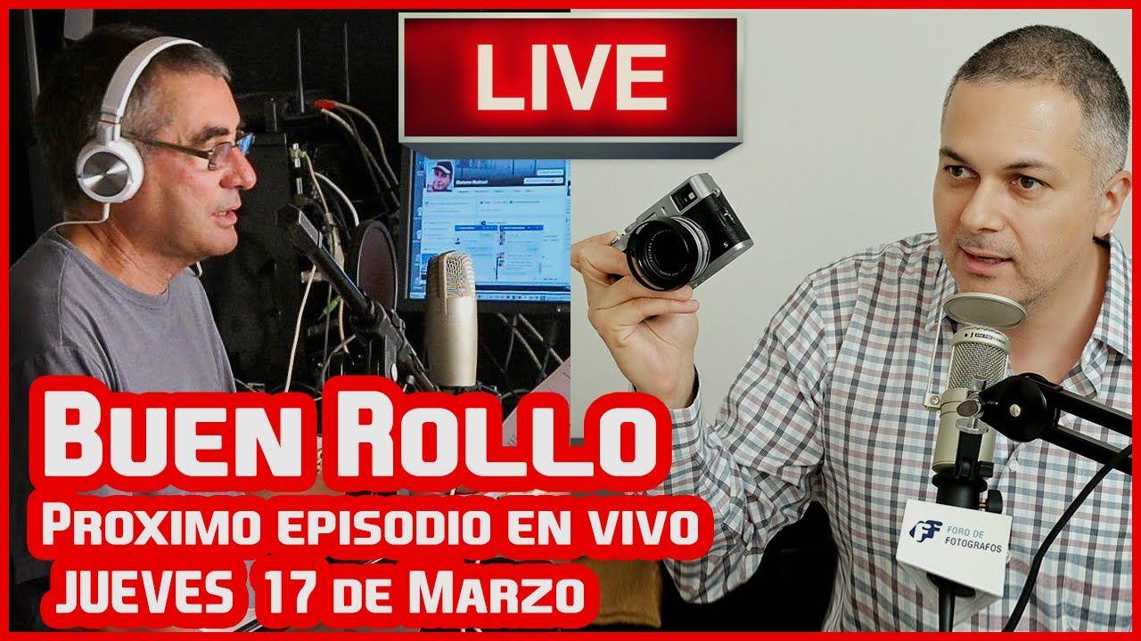 Buen Rollo Episodio 54