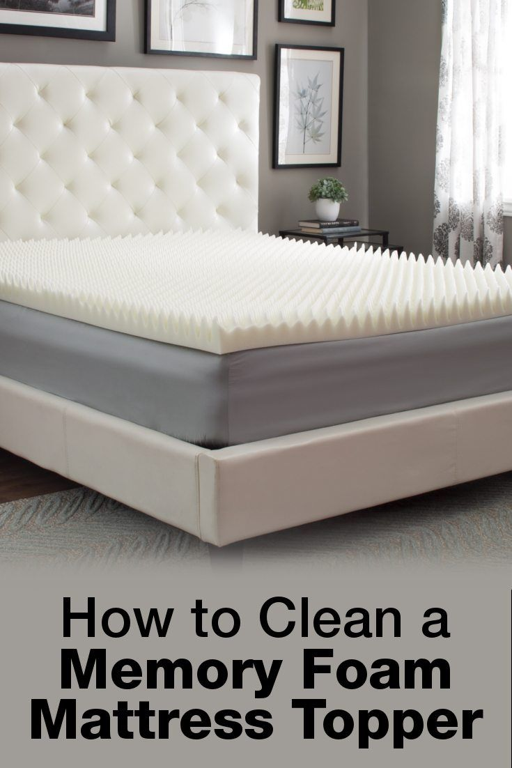 Best Ways To Clean A Memory Foam Mattress Topper Foam Mattress