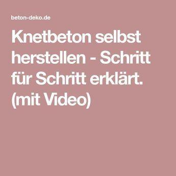 Knetbeton selbst herstellen - Schritt für Schritt erklärt. (mit Video) #kneteselbermachenrezept