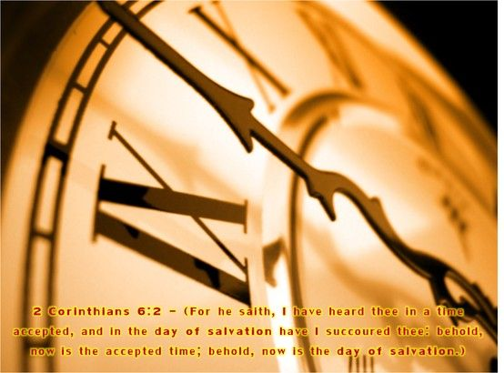 Image result for now  is the day of salvation kjv