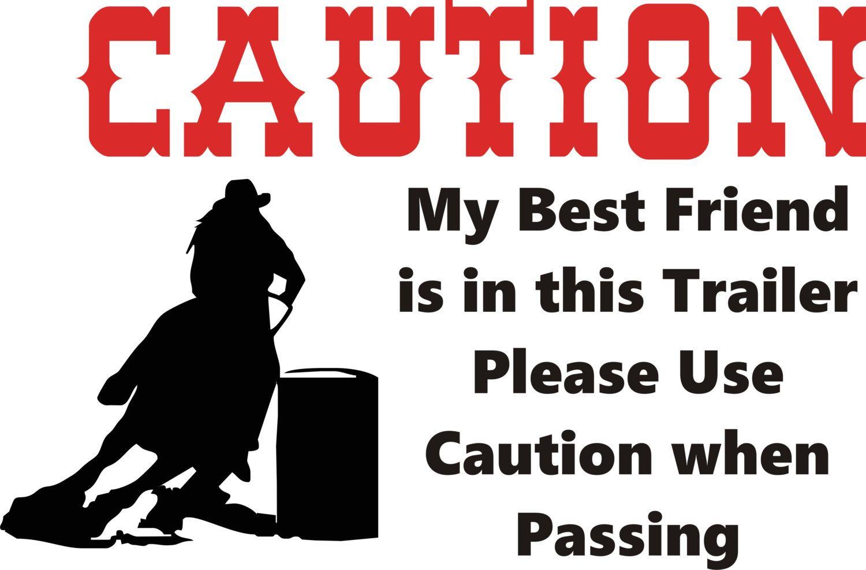 Caution Trailer Decal Barrel Racing Horse Equine Transport