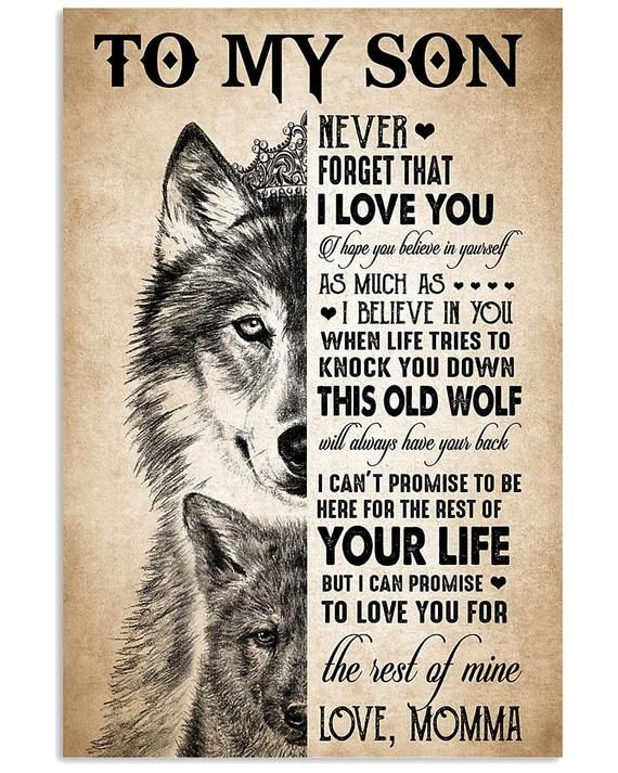 to my son. never forget that ilove you poster home