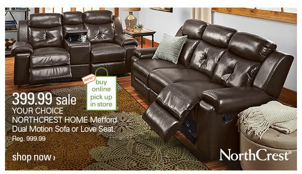 New Buy Online Pick Up In Store 399 99 Sale Your Choice Northcrest Home Mefford Dual Motion Sofa Or Love Seat Reg 399 9 Love Seat Home Outrageous Ideas