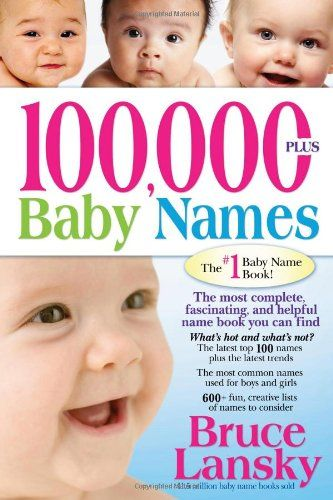 bestseller books online 100 000 baby names the most complete baby