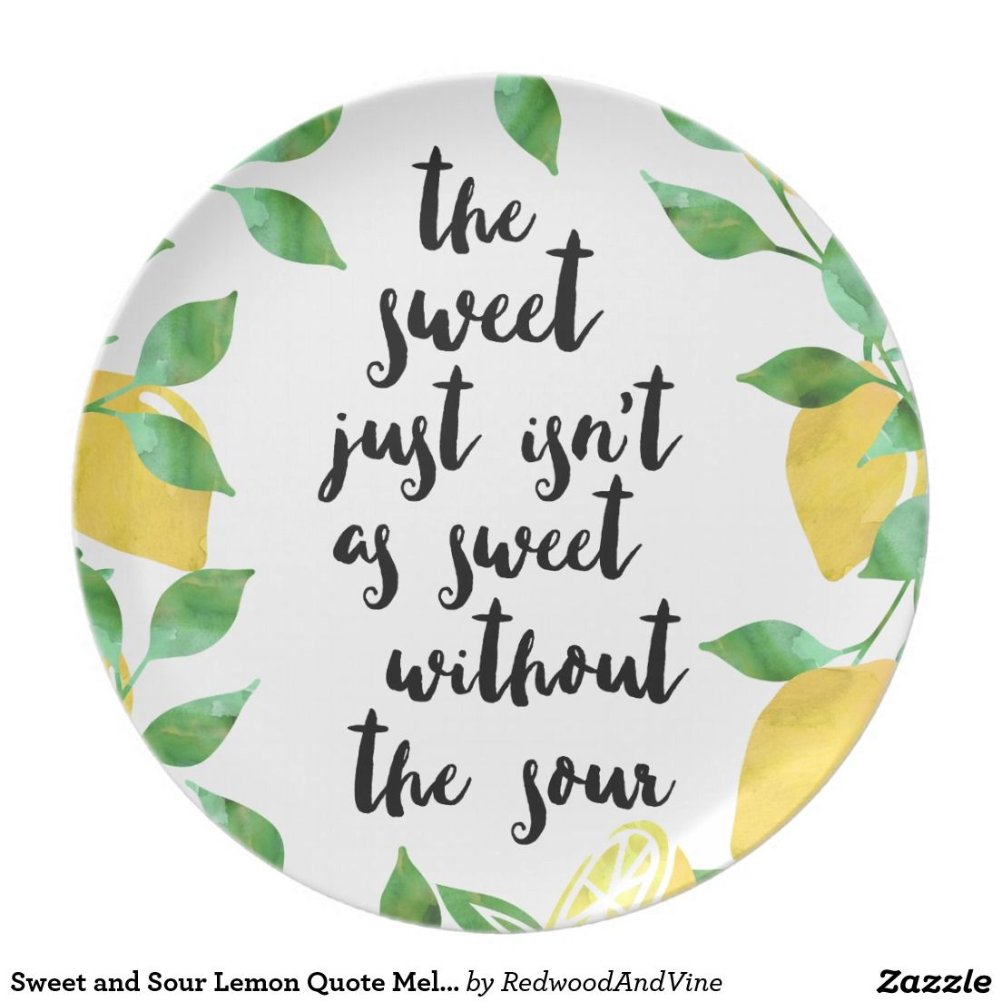 Sweet and Sour Lemon Quote Melamine Plate
