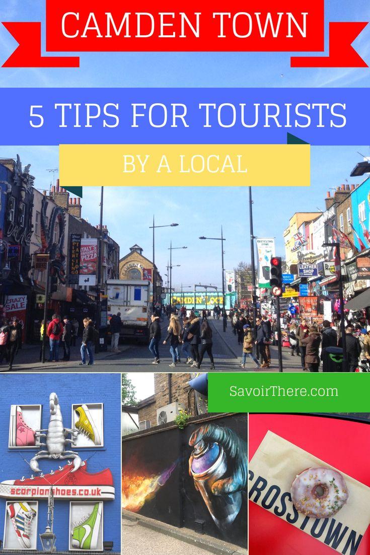 Camden Town: 5 Essential Camden Town Tips, Written By A London Local