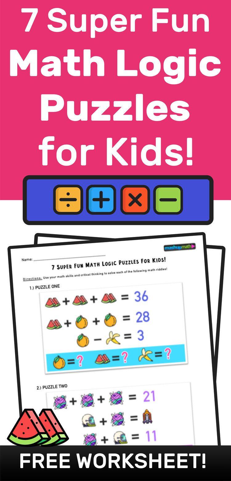 7 Super Fun Math Logic Puzzles For Kids Mashup Math Math Logic Puzzles Puzzles For Kids Fun Math [ 1563 x 750 Pixel ]