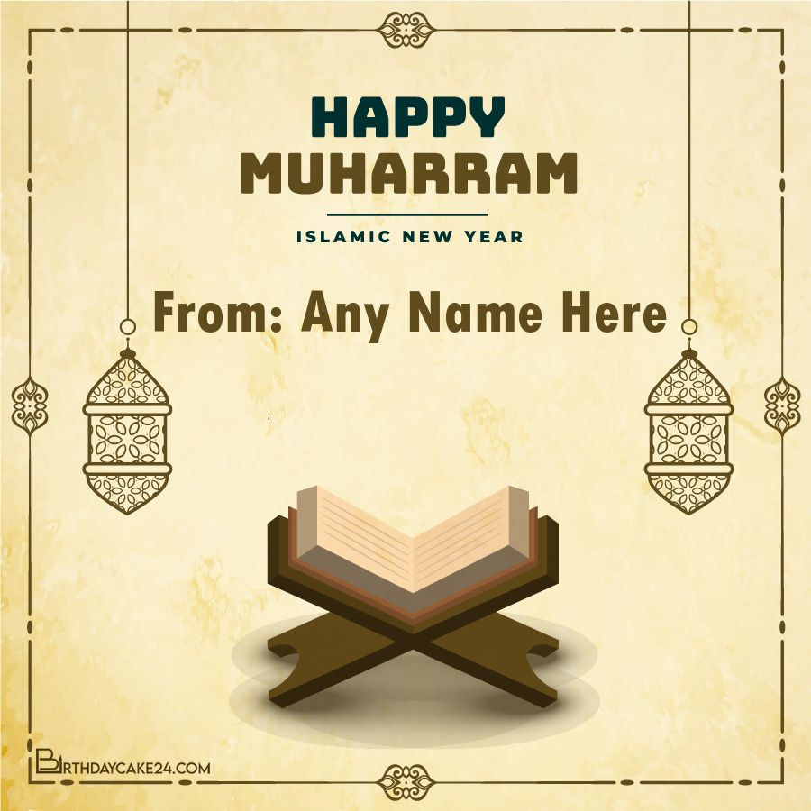 Write Name on Happy Muharram Greeting Cards Images in 2020 ...