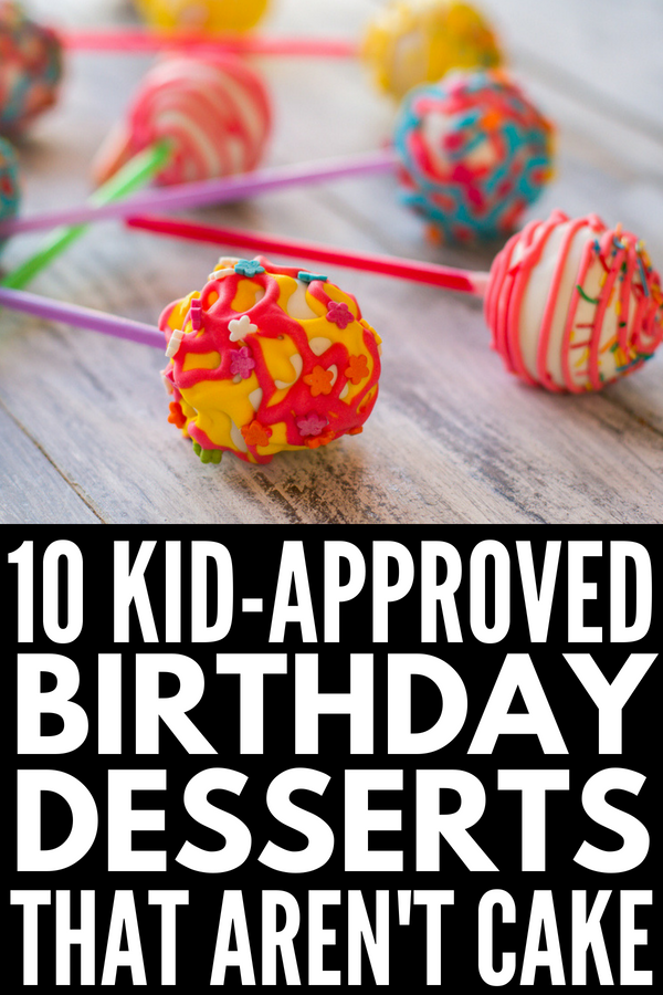10 Easy To Make Birthday Cake Alternatives For Kids